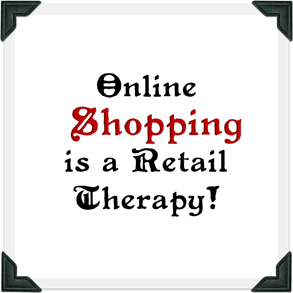 Online Shopping is a Retail Teraphy!